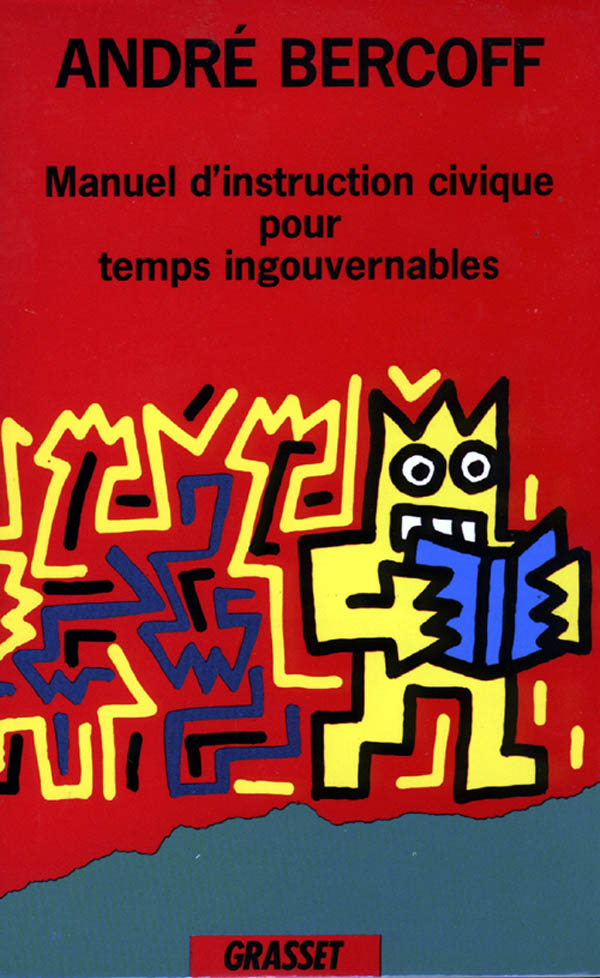 Manuel d'instruction civique pour temps ingouvernables