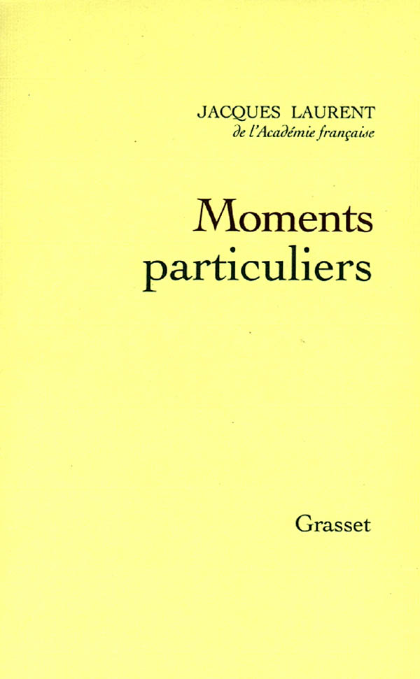 Moments particuliers