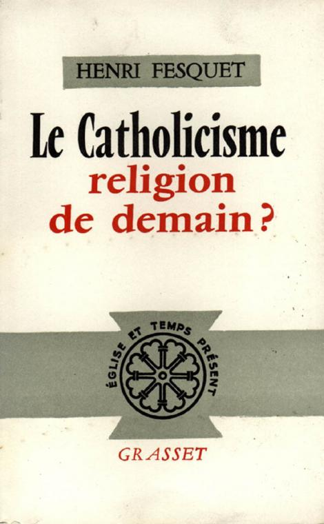 Le catholicisme, religion de demain ?