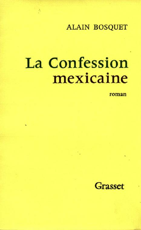 La confession mexicaine