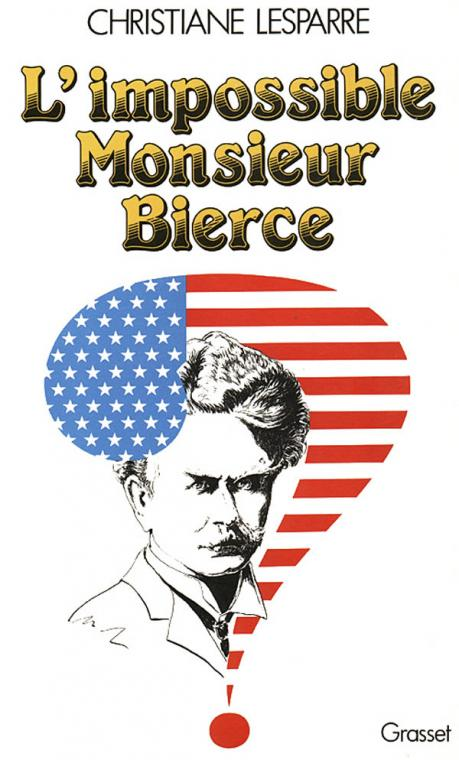 L'impossible Monsieur Bierce