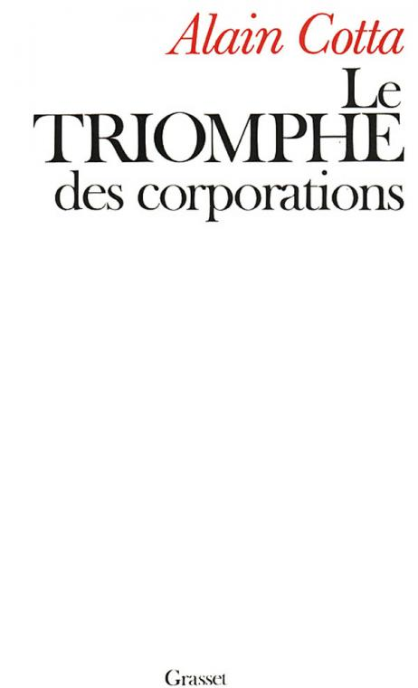 Le triomphe des corporations
