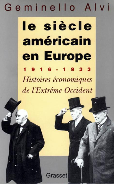LE SIECLE AMERICAIN EN EUROPE