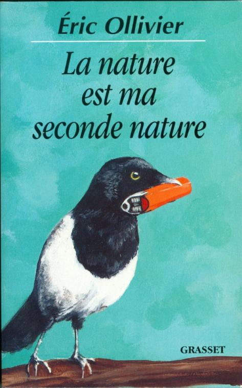 La nature est ma seconde nature