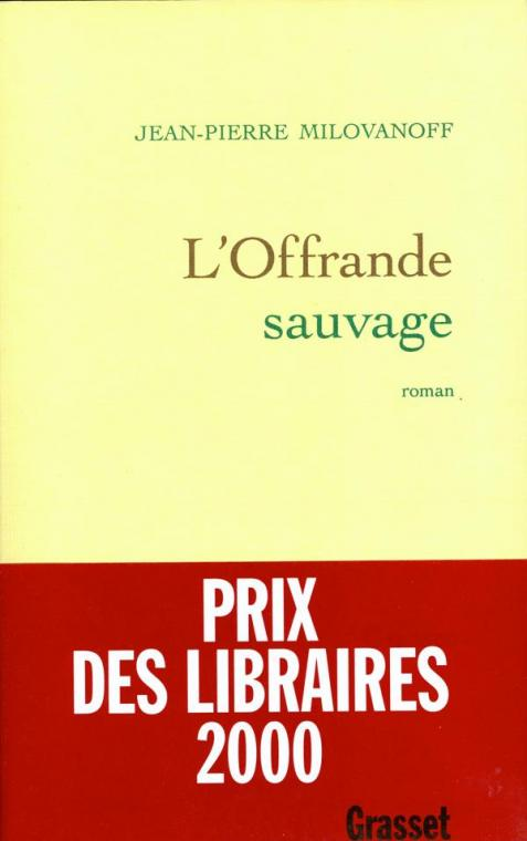 L'offrande sauvage