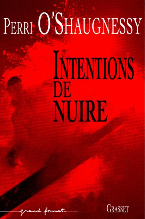 Intentions de nuire