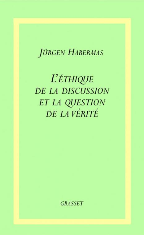 L'éthique de la discussion et la question de la vérité