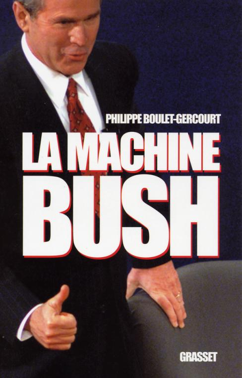 La machine Bush