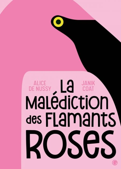 La malédiction des flamants roses